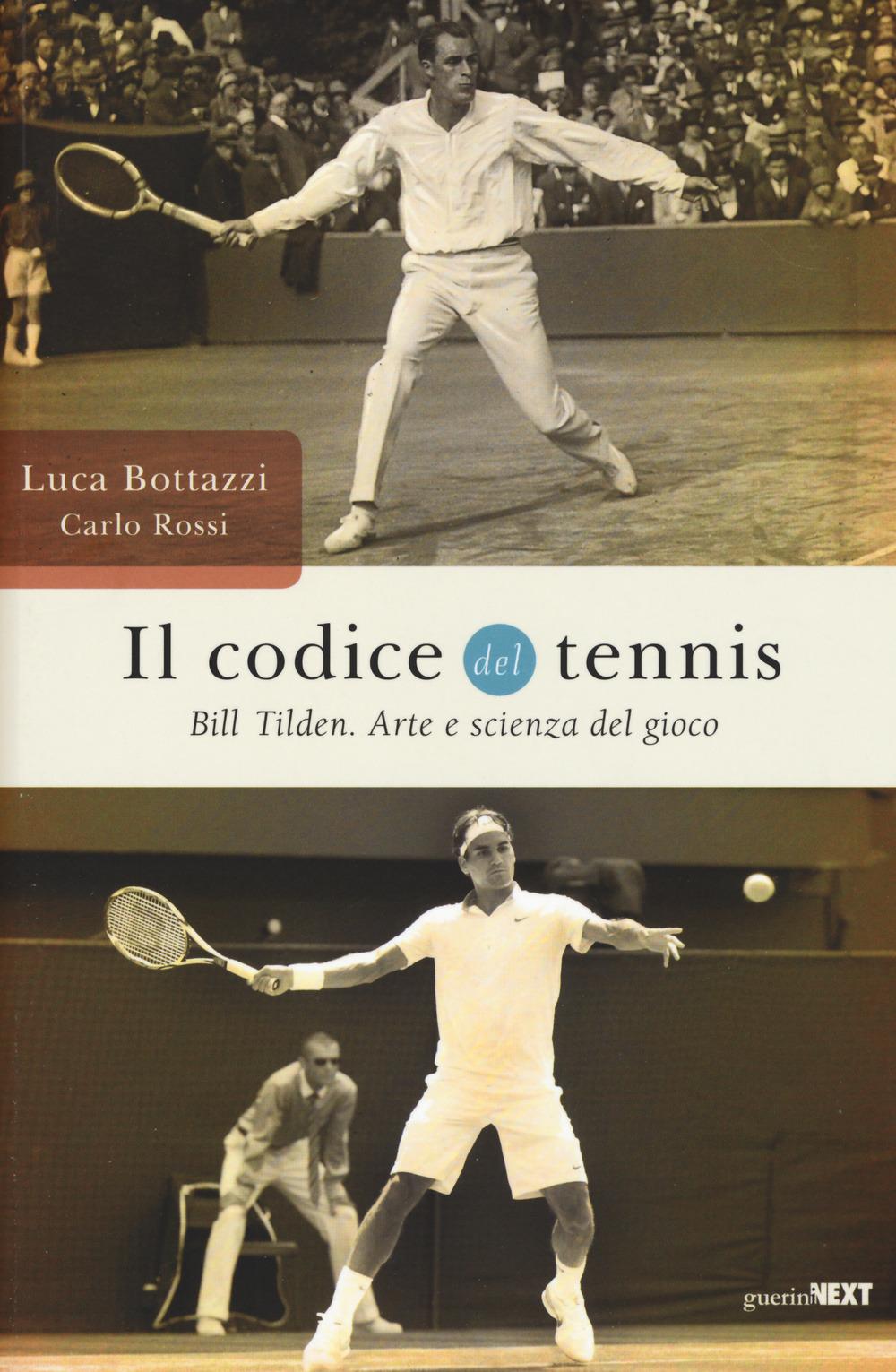 Il Codice del Tennis Bill Tilden arte e scienza del gioco – Junior